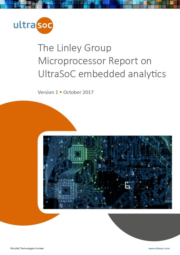 Linley Microprocessor Report on UltraSoC • UltraSoC