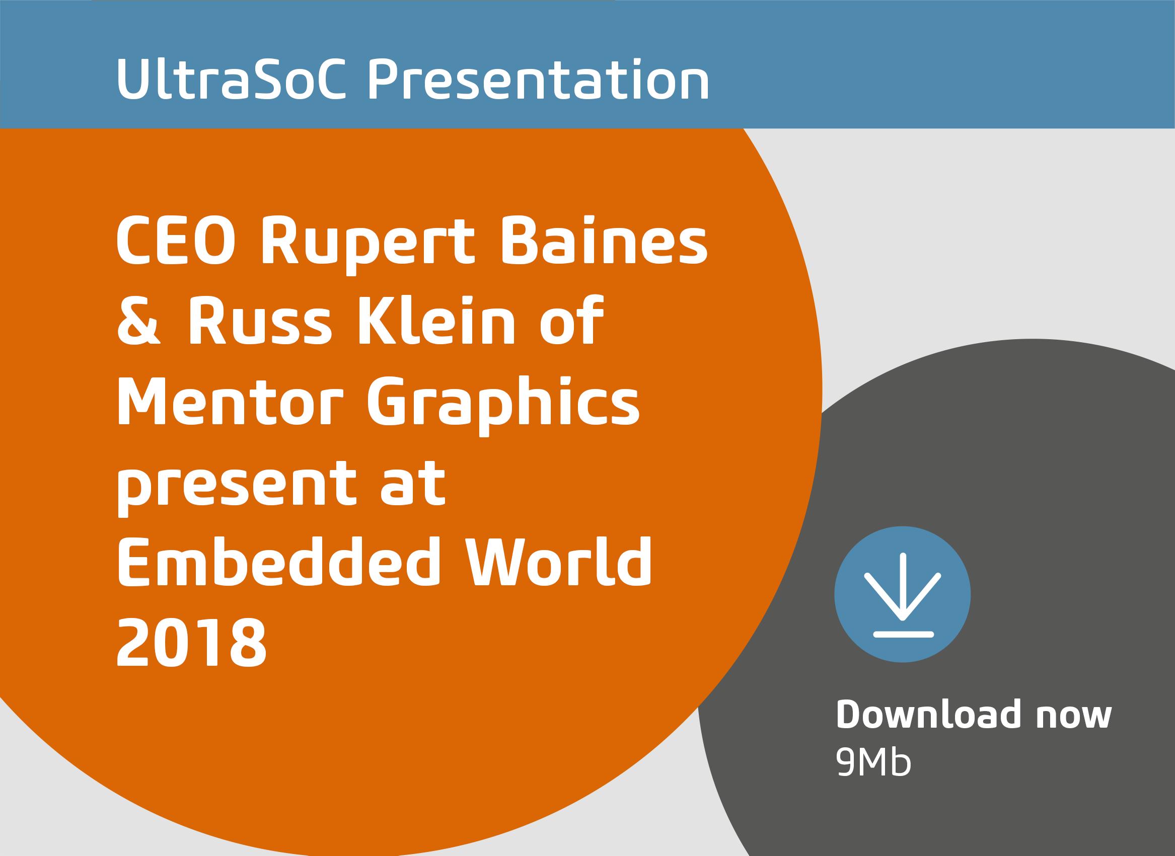 Download link to UltraSoC/Mentor presentation