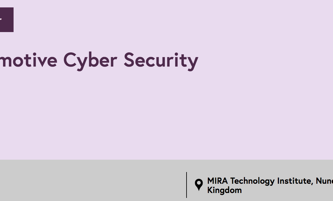 Automotive Cybersecurity Seminar – Postponed